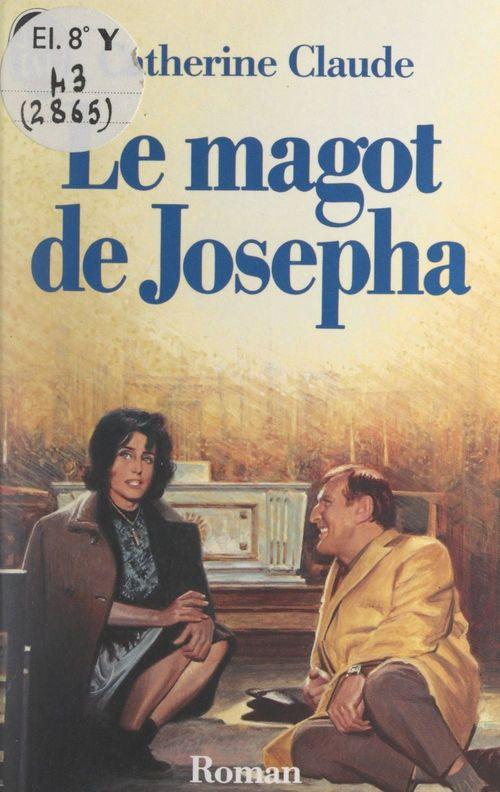 Le magot de Josepha