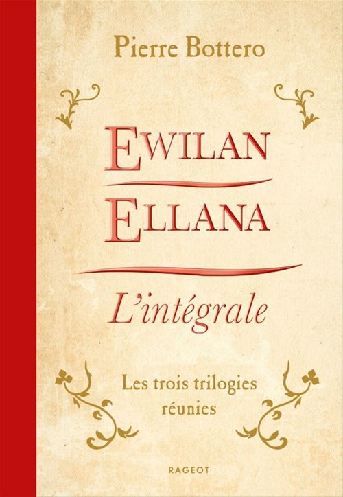 Ewilan, Ellana, l'Intégrale