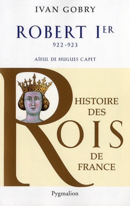 Robert 1er ; 922-923