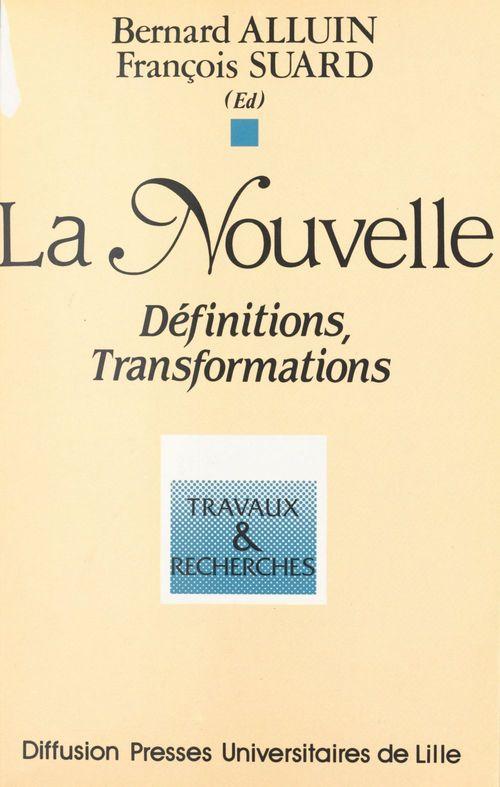 La nouvelle : définitions, transformations