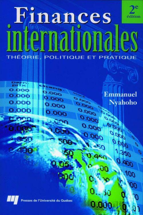 Finances internationales ; théorie, politique et pratique (2e édition)