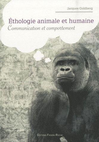 éthologie animale et humaine ; communication et comportement