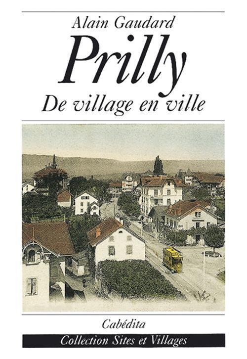 Prilly: de villageen ville