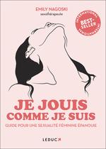 Vente Livre Numérique : Je jouis comme je suis - Guide du plaisir féminin  - Emily Nagoski