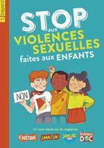 Vente Livre Numérique : Stop aux violences sexuelles faites aux enfants  - DELPHINE SAULIERE - Gwenaelle Boulet