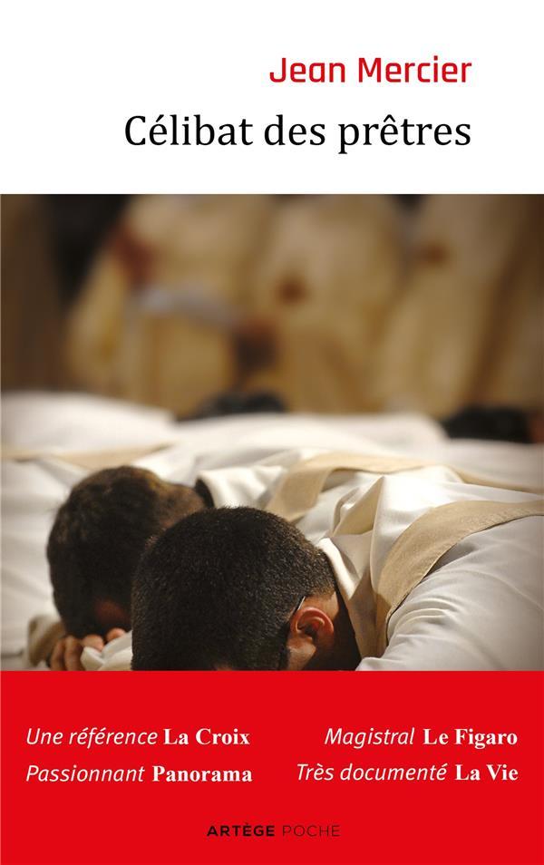 Célibat des prêtres ; la discipline de l'Eglise doit-elle changer ?