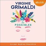 Vente livre : AudioBook : Les possibles  - Virginie Grimaldi