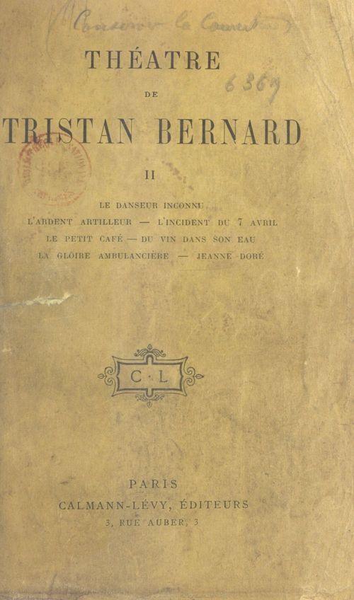 Théâtre de Tristan Bernard (2)