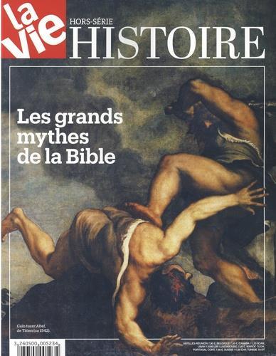 La vie hors-serie ; historie ; les grands mythes de la bible