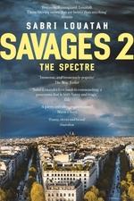 Vente Livre Numérique : Savages 2: The Spectre  - Sabri Louatah