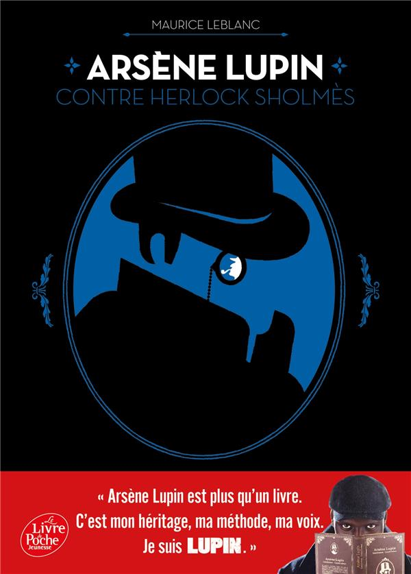ARSENE LUPIN CONTRE HERLOCK SHOLMES : LA DAME BLONDE SUIVI DE LA LAMPE JUIVE - LA DAME BLONDE SUIVI