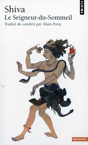 Shiva ; le Seigneur-du-Sommeil