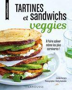Vente Livre Numérique : Tartines et sandwichs veggies  - Coralie Ferreira