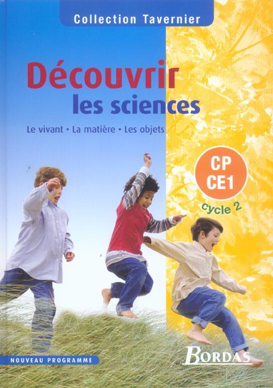 Decouvrir Les Sciences Cp Ce1 Cycle 2 2004 Manuel Le Vivant La Matiere Les Objets
