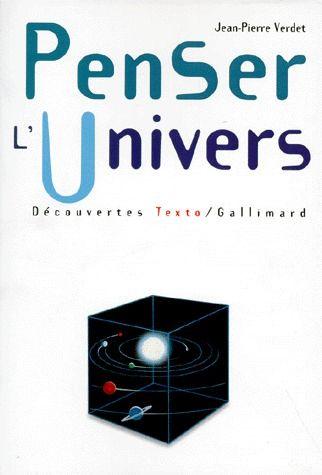 Penser L'Univers