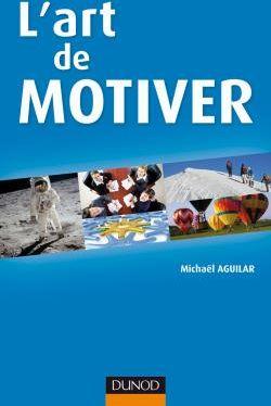 L'Art De Motiver