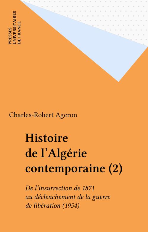 Histoire de l'Algérie contemporaine (2)