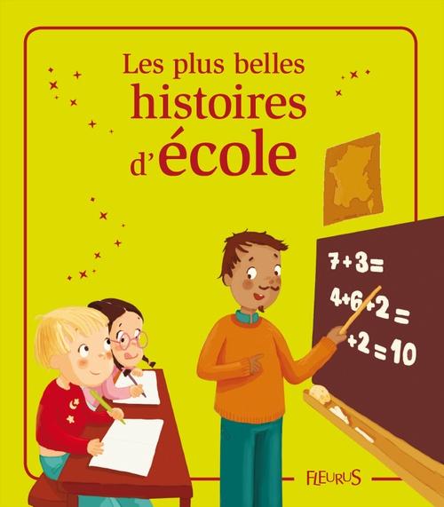 Les plus belles histoires d'école