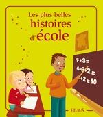 Vente Livre Numérique : Les plus belles histoires d'école  - Eleonore CANNONE - Charlotte Grossetête - Elisabeth Gausseron - Sophie de Mullenheim