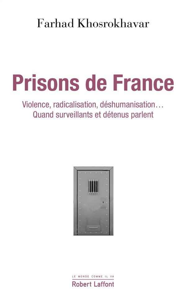Prisons de France ; violence, radicalisation, déshumanisation... quand surveillants et détenus parlent
