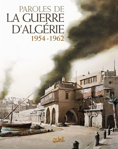 Paroles de la guerre d'Algérie, 1954-1962
