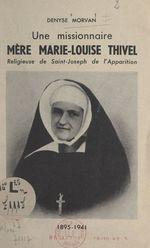 Une missionnaire : Mère Marie-Louise Thivel