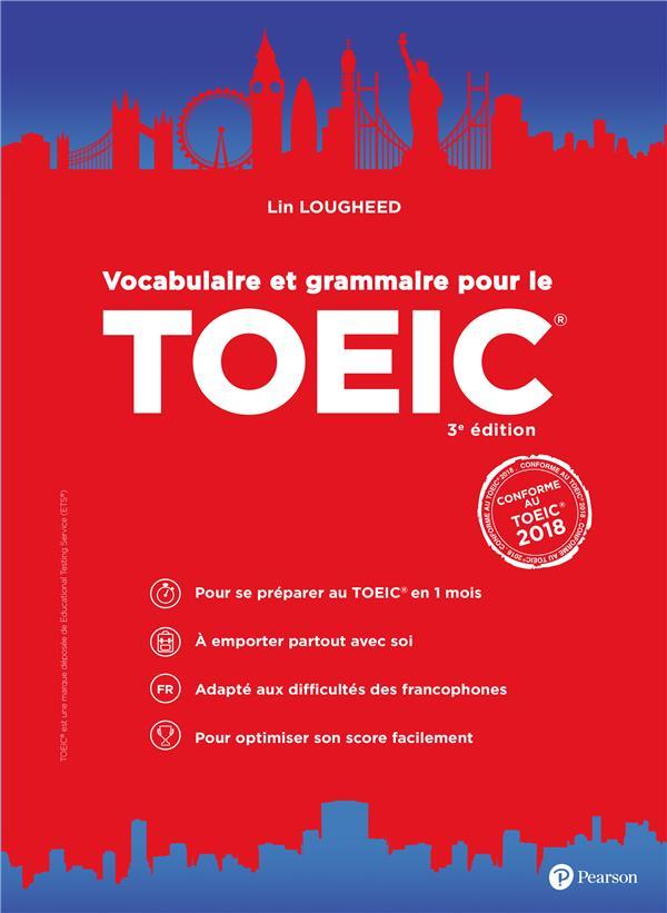 Vocabulaire et grammaire pour le TOEIC® (3e édition)