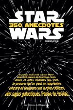 Vente EBooks : Star Wars - 350 anecdotes insolites  - Chris Pavone