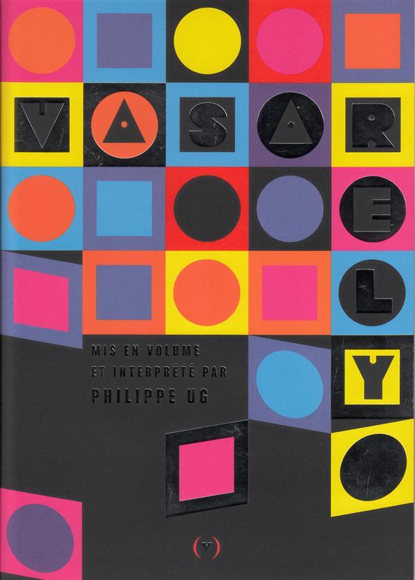 Vasarely, mis en volume et interprété par Philippe Ug