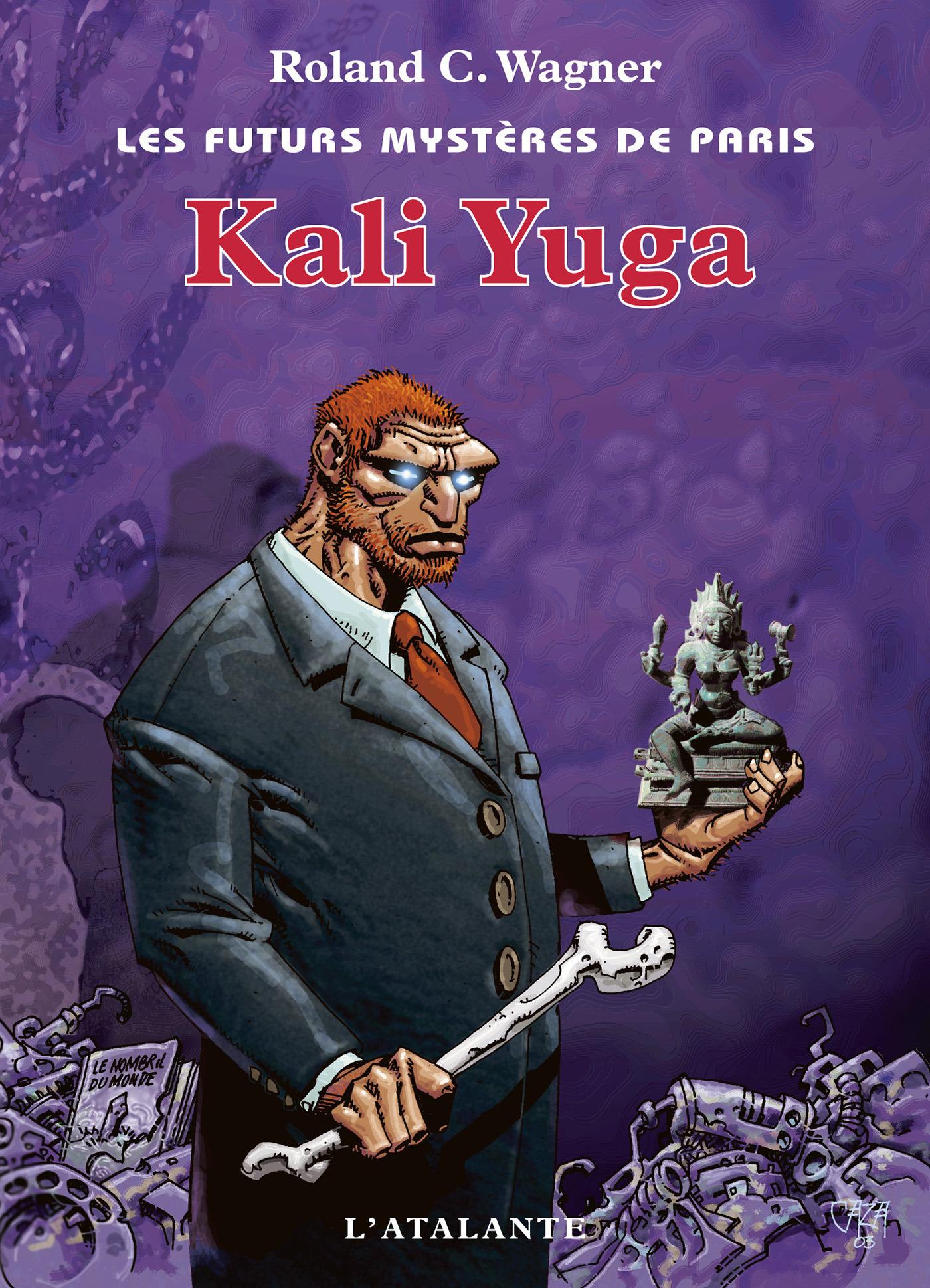 Les futurs mystères de Paris t.8 ; Kali Yuga