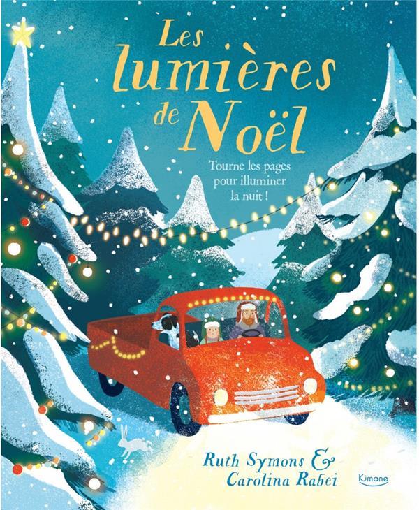 Les lumieres de Noël ; tourne les pages pour illuminer la nuit