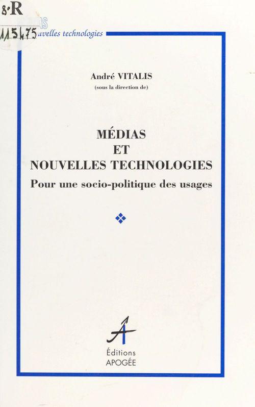 Medias et nouvelles technologies
