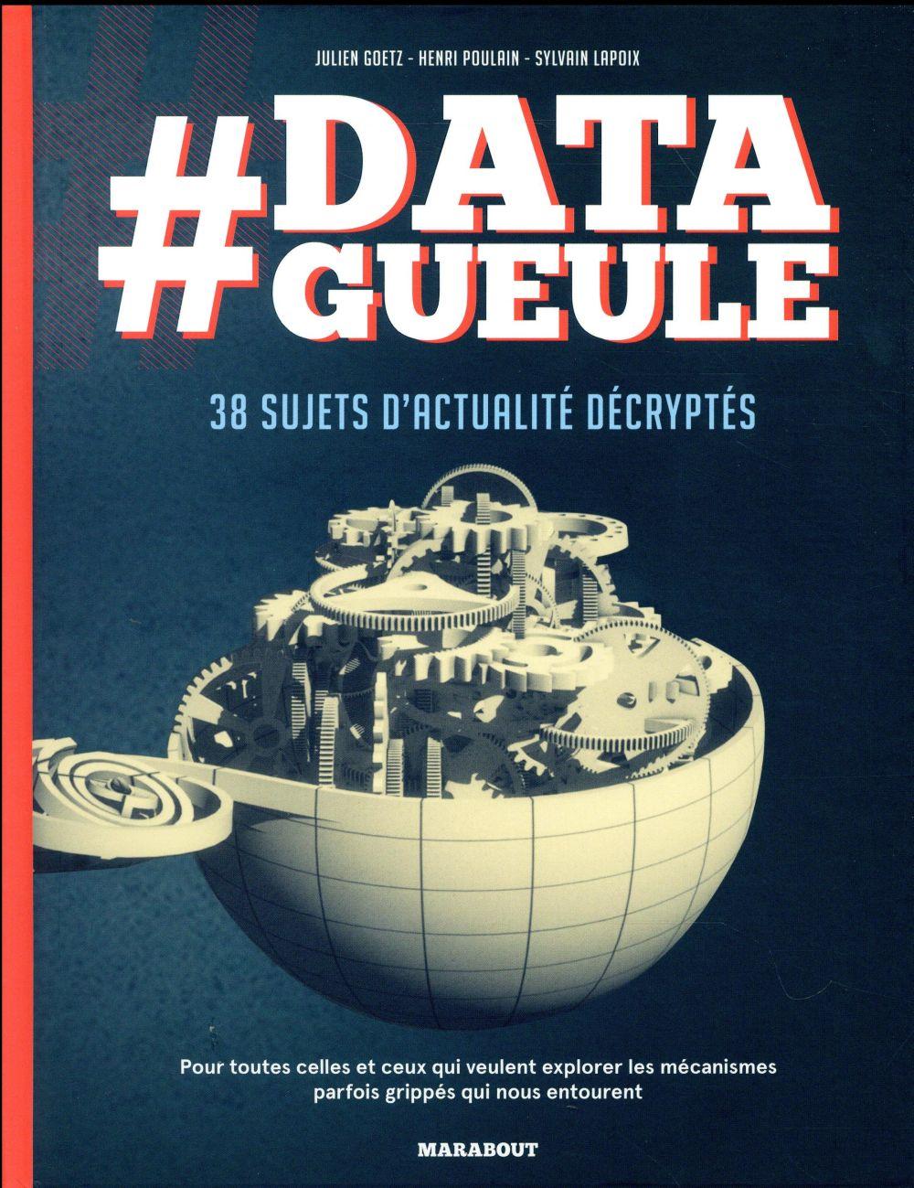 Datagueule ; les données qui dénoncent