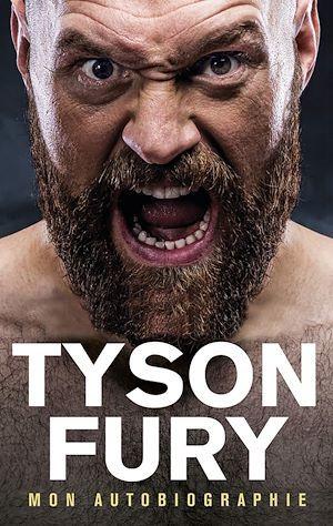 Tyson Fury, mon autobiographie