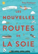 Vente Livre Numérique : Les nouvelles routes de la soie  - Peter Frankopan