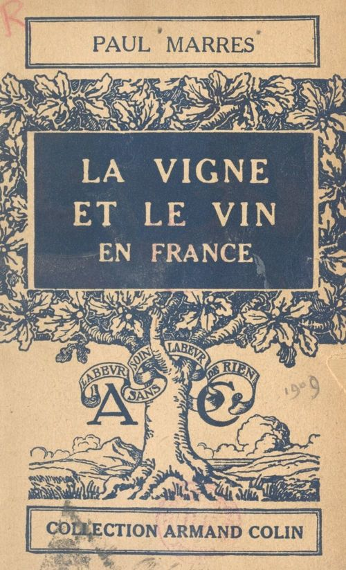 La vigne et le vin en France