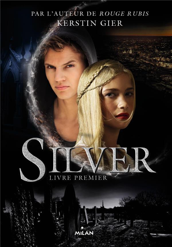 Silver t.1 ; livre premier