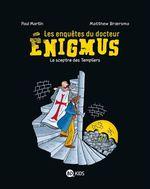 Vente Livre Numérique : Les enquêtes du docteur Énigmus, Tome 02  - Paul Martin