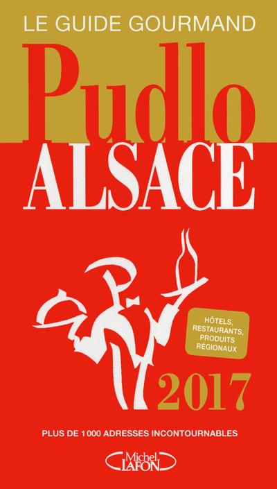 Le Pudlo Alsace (édition 2017)