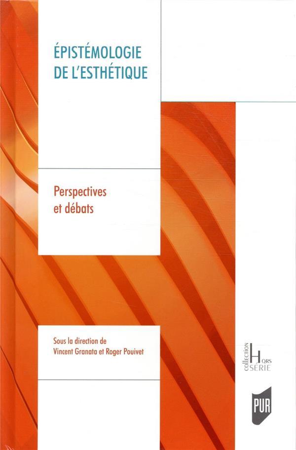 épistémologie de l'esthétique ; perspectives et débats