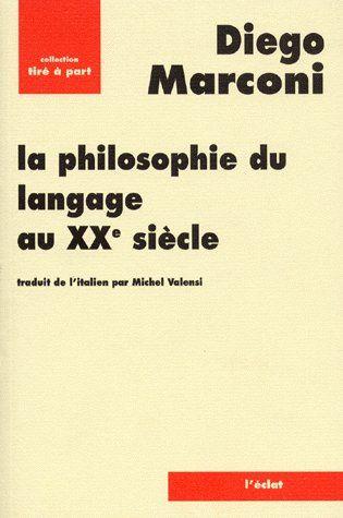 La philosophie du langage au XXe siècle
