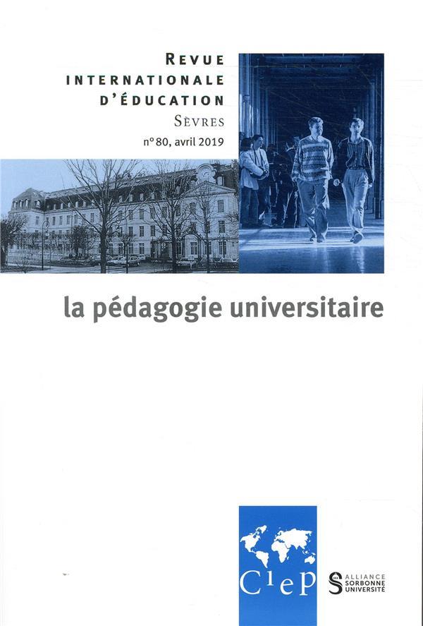 Revue internationale d'education de sevres n.80 ; la pedagogie universitaire dans le monde