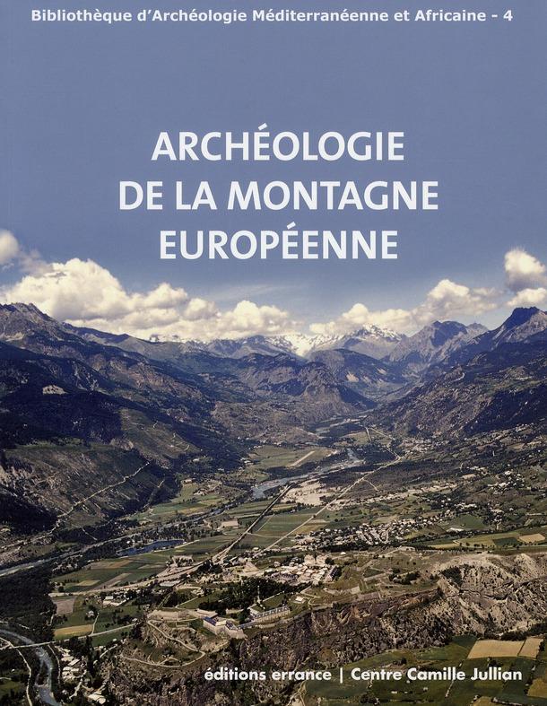 Archeologie des montagnes européennes
