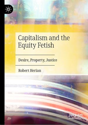 Capitalism and the Equity Fetish