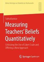 Measuring Teachers´ Beliefs Quantitatively  - Safrudiannur