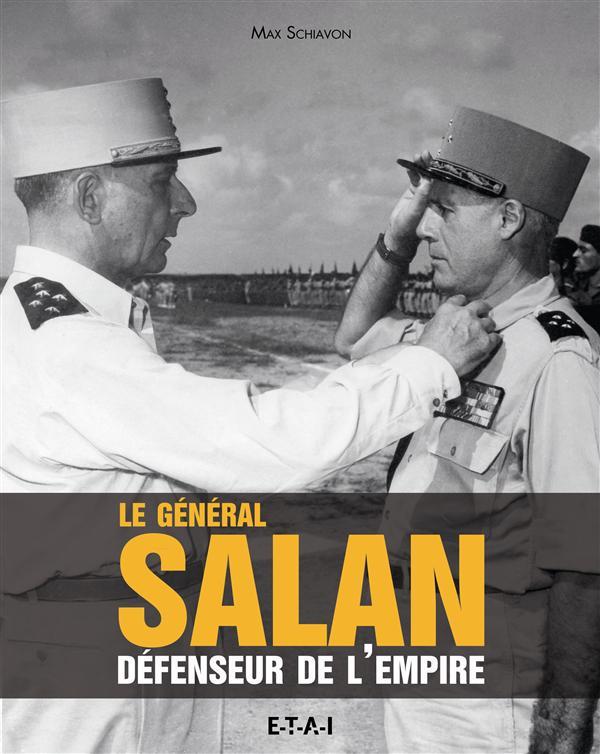 Le general salan, defenseur de l'empire