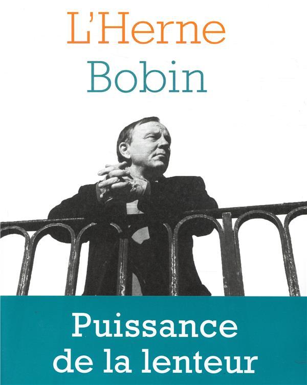 LES CAHIERS DE L'HERNE ; Bobin