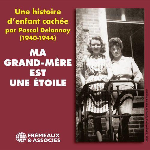 Vente AudioBook : Ma grand-mère est une étoile. Une histoire d'enfant cachée (1940-1944)  - Irène Savignon