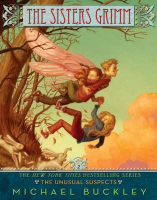 The Sisters Grimm ; Tome 2: The Unusual Suspects