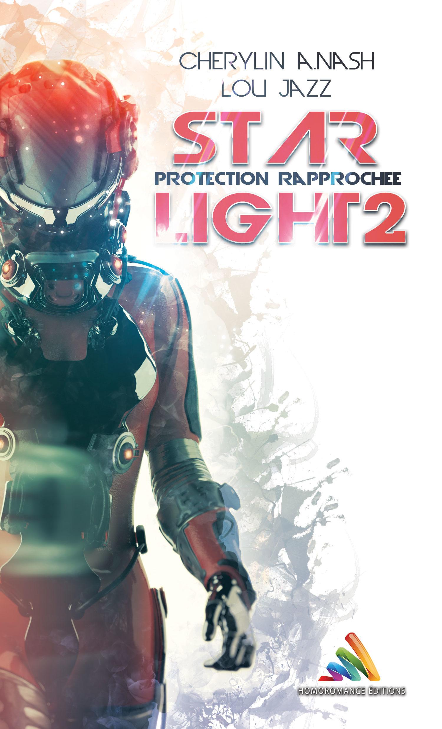 Star Light 2 : protection rapprochée